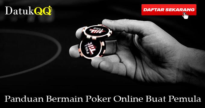 Panduan Bermain Poker Online Buat Pemula